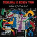 Artist Name: B - 【送料無料】 Brad Mehldau / Mario Rossy / When I Fall In Love 輸入盤 【CD】