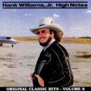 艺人名: H - Hank Williams Jr. / High Notes 輸入盤 【CD】