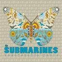Submarines / Honeysuckle Weeks 【CD】