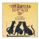 艺人名: I - 【送料無料】 Irio De Paula / Sem Batera 輸入盤 【CD】