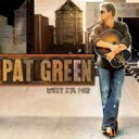 艺人名: P - Pat Green / What I'm For 輸入盤 【CD】