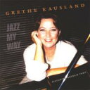 艺人名: G - 【送料無料】 Grethe Kausland / Jazz My Way 輸入盤 【CD】