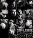 【送料無料】 Super Junior スーパージュニア / 2集: Don't Don 【CD】