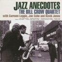 Artist Name: B - Bill Crow / Jazz Anecdotes 【CD】