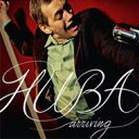 Artist Name: H - 【送料無料】 Huba ヒューバ / Arriving 輸入盤 【CD】