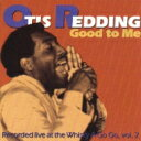 Artist Name: O - 【送料無料】 Otis Redding オーティスレディング / Good To Me 【SHM-CD】