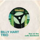 Artist Name: B - Billy Hart / Live At Cafe Damberd 輸入盤 【CD】