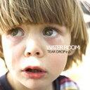 艺人名: A行 - WATER ROOM ウォータールーム / TEAR DROP e.p. 【CD Maxi】