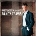 藝人名: R - Randy Travis ランディトラビス / Three Wooden Crosses: The Inspirational Hits Of 輸入盤 【CD】