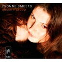 藝人名: Y - 【送料無料】 Yvonne Smeets / Under A Cloud 輸入盤 【CD】
