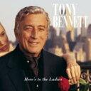 藝人名: T - Tony Bennett トニーベネット / Here's To The Ladies 輸入盤 【CD】