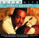 Peabo Bryson ピーボブライソン / Super Hits 輸入盤 【CD】