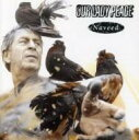 Artist Name: O - Our Lady Peace / Naveed 輸入盤 【CD】