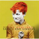 Artist Name: Y - Young Dubliners / Saints & Sinners 輸入盤 【CD】