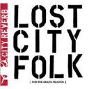 藝人名: C - City Reverb / Lost City Folk 輸入盤 【CD】