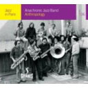 Anachronic Jazz Band / Anthropology 輸入盤 【CD】