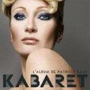 Patricia Kaas パトリシアカース / Kabaret 輸入盤 【CD】