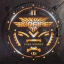 Bonfire ボンファイア / Fireworks 輸入盤 【CD】