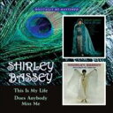 Shirley Bassey シャーリーバッシー / This Is My Life / Does Anybody Miss Me 輸入盤 【CD】