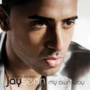 Artist Name: J - Jay Sean ジェイショーン / My Own Way 【CD】