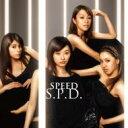 SPEED スピード / S.P.D 【CD Maxi】