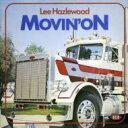 Artist Name: L - Lee Hazlewood / Movin On 輸入盤 【CD】