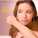 艺人名: A - 【送料無料】 Amanda Brecker アマンダブレッカー / Brazilian Passion 【CD】