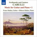作曲家名: Ka行 - カルッリ(1770-1841) / ギターとピアノのための作品全集第1集 フランツ・ハラス、デボラ・ハラス 輸入盤 【CD】