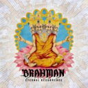 BRAHMAN ブラフマン / ETERNAL RECURRENCE 【CD】