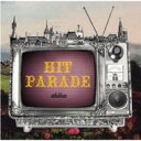 Artist Name: A - 【送料無料】 Akiko (Jazz) アキコ / HIT PARADE -LONDON NITEトリビュート- 【CD】