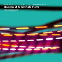艺人名: O - Osamu M / Satoshi Fumi / Outerspace 【CD】