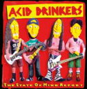 Artist Name: A - 【送料無料】 Acid Drinkers / State Of Mind Report 輸入盤 【CD】