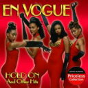 藝人名: E - En Vogue アンボーグ / Hold On & Other Hits 輸入盤 【CD】