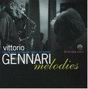 艺人名: V - 【送料無料】 Vittorio Gennari / Melodies 輸入盤 【CD】
