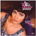 艺人名: S - Sandy Posey / Single Girl: Very Best Of The Mgm Recordings 輸入盤 【CD】