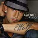 Artist Name: K - Karl Wolf カールウルフ / Nightlife 【CD】