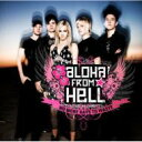 藝人名: A - Aloha From Hell / No More Days To Waste 【CD】