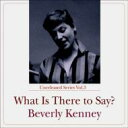 【送料無料】 Beverly Kenney ベバリーケニー / What Is These To Say? 【Hi Quality CD】