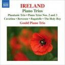 作曲家名: A行 - アイアランド (1879-1962) / ピアノ三重奏曲集、聖なる少年(ヴァイオリンとピアノ編) グールド・ピアノ三重奏団 輸入盤 【CD】