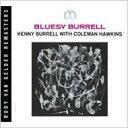 [初回限定盤]KennyBurrell/ColemanHawkins/BluesyBurrell【CD】