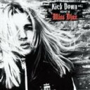 藝人名: M - 【送料無料】 Miss Djax / Kick Down Mixed By Miss Djax 輸入盤 【CD】