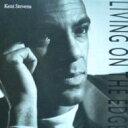 艺人名: K - Keni Stevens / Living On The Edge 輸入盤 【CD】