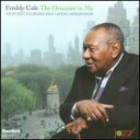 艺人名: F - Freddy Cole / Dreamer In Me: Live At Dizzy's Club Coca-cola 輸入盤 【CD】