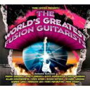 精選輯 - 【送料無料】 World's Greatest Fusion Guitarists 輸入盤 【CD】