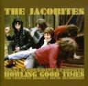 藝人名: J - 【送料無料】 Jacobites / Howling Good Times: Comp Regency Sound Recordings 輸入盤 【CD】