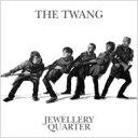 艺人名: T - Twang (Indie) / Jewellery Quarter 輸入盤 【CD】