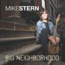 輸入盤CD均一 1890円Mike Stern マイク・スターン / Big Neighborhood 輸入盤 【CD】