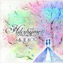 Hilcrhyme ヒルクライム / 春夏秋冬 【CD Maxi】