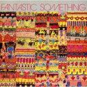 艺人名: F - Fantastic Something / Fantastic Something 【CD】
