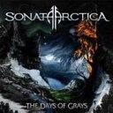 【送料無料】 Sonata Arctica ソナタアークティカ / Days Of Grays 【CD】